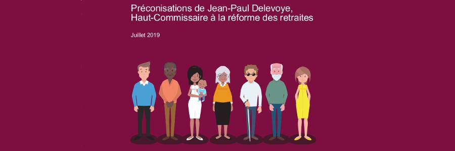 Réforme des retraites : Préconisations du 18 juillet 2019
